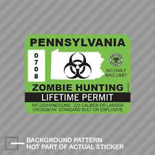 Pennsylvania Zombie Hunting Permit Sticker Decal Vinyl Outbreak Response Team