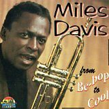 DAVIS Miles - From be-bop to cool - CD Album
