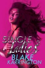 Single Ladies 2: By Karrington, Blake