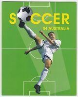 2006 STAMP PRESENTATION PACK 'SOCCER IN AUSTRALIA' - MNH STAMPS & MINI SHEET