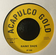 "Rainy Dayz/King Toke - Acapulco Gold/What Are You Holdin 7"" 45 VG+ Garage MP3"