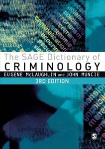 The Sage Dictionary of Criminology by John Muncie Book The Cheap Fast Free Post