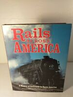 Rails Across America:A History of Railroads in North America William L. Withuhn
