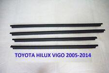 FOR TOYOTA HILUX VIGO 2005-14 GENUINE WINDOW GLASS SEALS DOOR BELT WEATHER STRIP