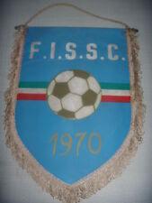 GAGLIARDETTO UFFICIALE CALCIO F.I.S.S.C. 1970 ULTRAS ULTRA' FED. IT. SOST. SQUAD