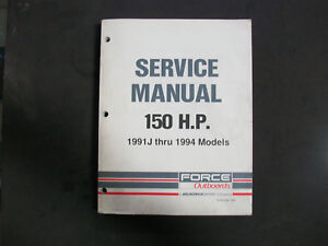 MERCURY / FORCE OUTBOARDS OEM SERVICE MANUAL 150HP, 1991 J - 1994,  90-823268