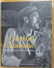 CATALOGUE GASTON CHAISSAC POÈTE RUSTIQUE ET PEINTRE MODERNE Ed. ACTES SUD 2009
