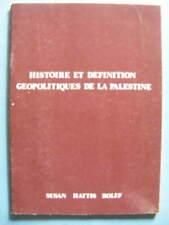 Susan Hattis Rolef Histoire et Définition Géopolitiques de la Palestine 1983