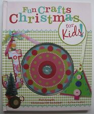 FUN CRAFTS CHRISTMAS FOR KIDS~ Diana Craddock ~ Song CD Included~ 2012~ HC ~91R6