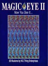 Magic Eye: Now You See it - 3D Illusions No. 2: A New Way of Looking at the Wo,
