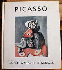 PICASSO/LA PIECE A MUSIQUE DE MOUGINS/CENTRE CULTUREL DU MARAIS/1982/CATALOGUE