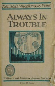1919 Denisons Plays Always in Trouble or A Hoodooed Coon Walter Hare Play Script