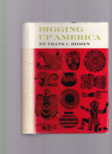 Digging Up America, Hibben, Frank C.