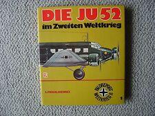 Motorbuch Verlag : Die Ju52 im Zweiten Weltkrieg