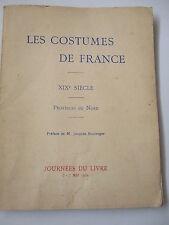 Porte Folio LES COSTUMES de FRANCE, XIXe Province du Nord, 1932