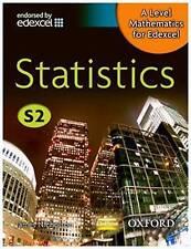 A-Level Mathematics for Edexcel: Statistics S2 by Nicholson, Former Head of Mat