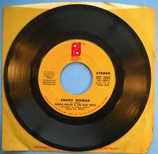 """Harold Melvin & the Bluenotes EBONY WOMAN / YESTERDAY I HAD THE BLUES 7"""" 1972 G"""