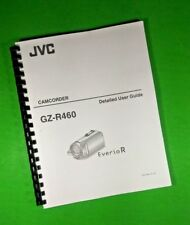 """Jvc Gz-R460 Camera Recorder 120 Page 8.5X11"""" Laser Owners Manual"""