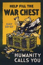 Help Fill The War Chest Humanity Calls You World War 1 Giclee Poster Repro 16x24