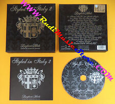 CD Compilation Styled in Italy 2 KARMA GIORGIO baglioni hotels no lp*mc*dvd(C26)