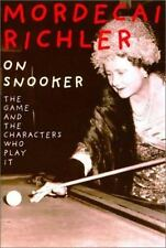 On Snooker: The Game & the Characters Who Play It. by Mordecai Richler