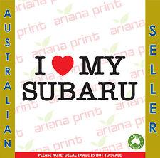 I Love My Subaru - Vinyl Cut Decal NEW!