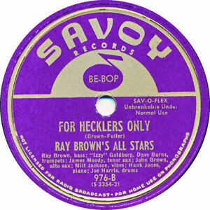 78 RPM - Ray Brown - For Hecklers only / Ice freezes red - 1946