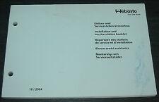 Einbauverzeichnis Servicestellen Webasto Standheizung Stand Oktober 2004!