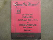 International Harvester 460 560 diesel tractor owners & maintenance manual
