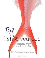Roys Fish and Seafood: Recipes from the Pacific Rim by Roy Yamaguchi, John Harr