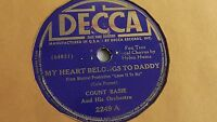 Count Basie - 78rpm single 10-inch – DECCA #2249 My Heart Belongs To Daddy