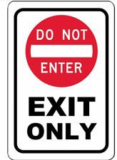 Do Not Enter Exit Only sign decal sticker