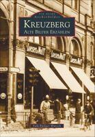 Kreuzberg Berlin Stadt Bildband Geschichte Buch Fotos Archivbilder Book Bilder