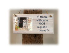 PERSONALISED PLAQUE, SIGN. PHOTO & QUOTE. Home without a dog. Gift