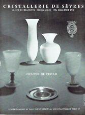 PUBLICITE ADVERTISING 037  1963   Cristallerie de Sèvres   opaline de cristal