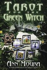 Tarot for the Green Witch by Ann Moura (2003, Paperback)