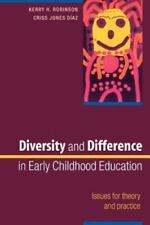 Diversity and Difference in Early Childhood Education: Issues for Theory and Pra