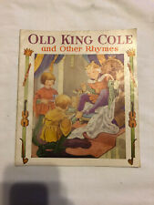 Old King Cole and Other Rhymes Child's Book 1940s