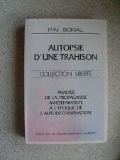 P.N SORAL Autopsie d'une trahison - la propagande antiséparatiste ( Jura ) 1990