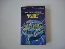 - BAR SPORT DUEMILA - STEFANO BENNI - 1997 - FELTRINELLI