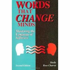 Words That Change Minds: Mastering the Language of Influence by Shelle Rose Cha…