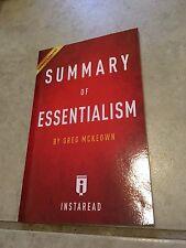 Summary of Essentialism: by Greg McKeown | Includes Analysis: By Greg McKeown -
