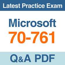 Microsoft Practice Test 70-761 Querying Data with Transact-SQL Beta Exam Q&A PDF