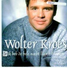 (BE190) Wolter Kroes, Ik Heb de Hele Nacht Lig- 2000 CD