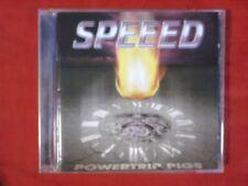 SPEEED - POWERTRIP PIGS. CD