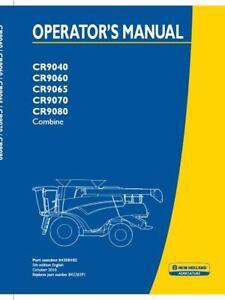 NEW HOLLAND CR9040 CR9060 CR9065 CR9070 CR9080 COMBINE OPERATOR`S MANUAL