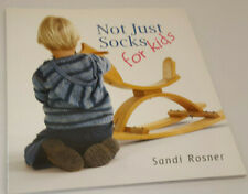 Not Just Socks for Kids by Sandi Rosner softcover