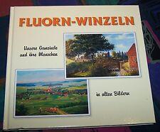 FLUORN-WINZELN (Lkr. Rottweil) - Unsere Geeinde in alten Bildern # Geiger Verlag