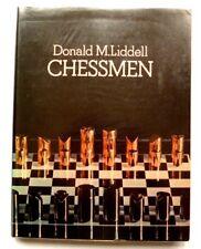 Donald M Liddell - Chessmen   1976 HARDBACK CHESS BOOK