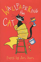 Wallpapering the Cat (Hungry for Poetry 2003) by Jan Dean, Acceptable Used Book